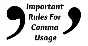 Important Rules For Comma Usage - Online Spellcheck