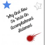 Why And How To Write An Accomplishment Statement