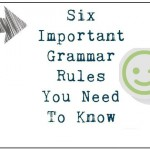 Online Spellcheck - Six Important Grammar Rules You Need To Know