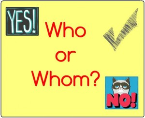 When to use Who or Whom?