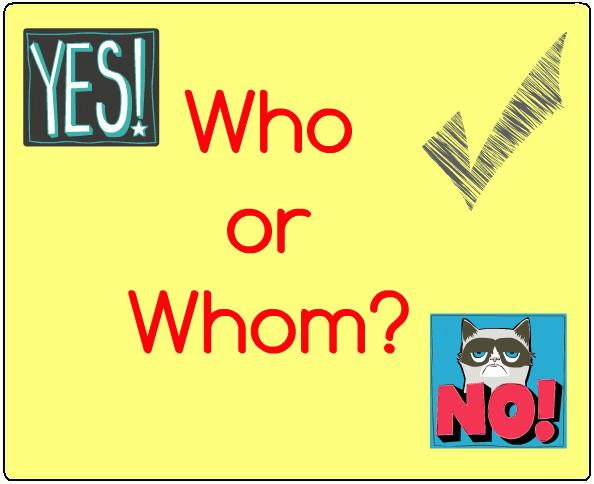 Who or Whom Grammar Rules