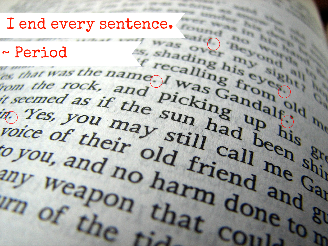 The End Of All Sentences – The Period