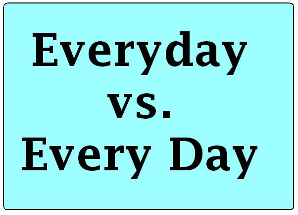 everyday vs every day grammar rule