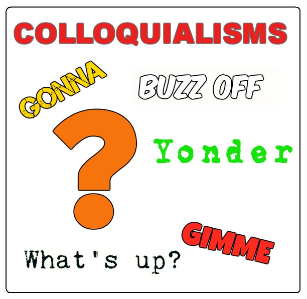 What Are Colloquialisms?