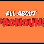 What You Need To Know About Pronouns