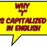Why I Is Capitalized In English